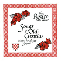 Songs of Old Croatia