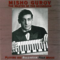 Misho Gurov - Master of the Accordion