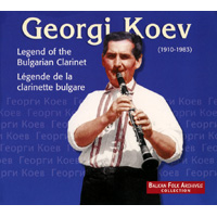 Georgi Koev - Legend of the Bulgarian Clarinet