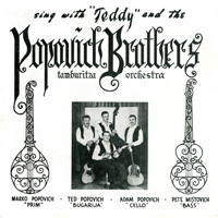 Sing With Teddy and the Popovich Brothers Tamburitza Orchestra