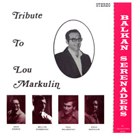Trubute to Lou Markulin
