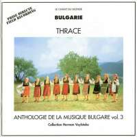 Anthology of Bulgarian Music, Vol. 3 - Thrace