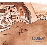 Dolunay - Our House