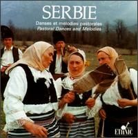 Serbia - Pastoral Dances and Melodies