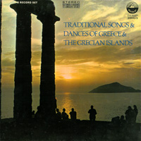 Traditional Songs and Dances of Greece and the Grecian Islands