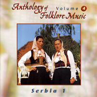 Anthology of Folklore Music Volume 4 - Serbia 1