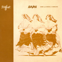AMAN - Songs and Dances of Jugoslavia