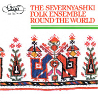 Severnjaski Folk Ensemble Round the World