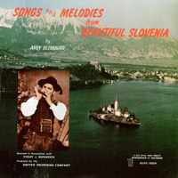 Songs and Melodies from Beautiful Slovenia