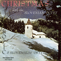 Christmas with the Slovenian Octet