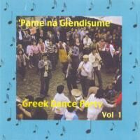 Greek Dance Party, Vol 1