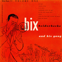 Bix Beiderbecke and His Gang
