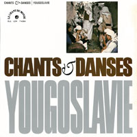 Chants et Danses de Yougoslavie