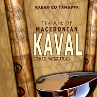 The Art of the Macedonian Kaval with Tambura