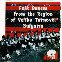 Folk Dances from the Region of Veliko Tarnovo, Bulgaria, disc 1
