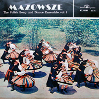 Mazowsze - The Polish Song and Dance Ensemble, Vol 1
