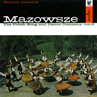 Mazowsze - The Polish Song and Dance Ensemble, Vol 2