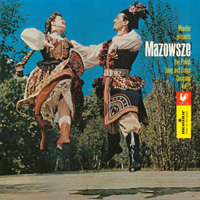 Mazowsze - The Polish Song and Dance Ensemble, Vol 3