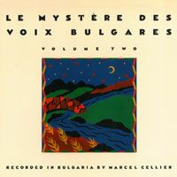 Le Mystere Des Voix Bulgares - Volume Two