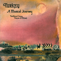 Turkey - A Musical Journey