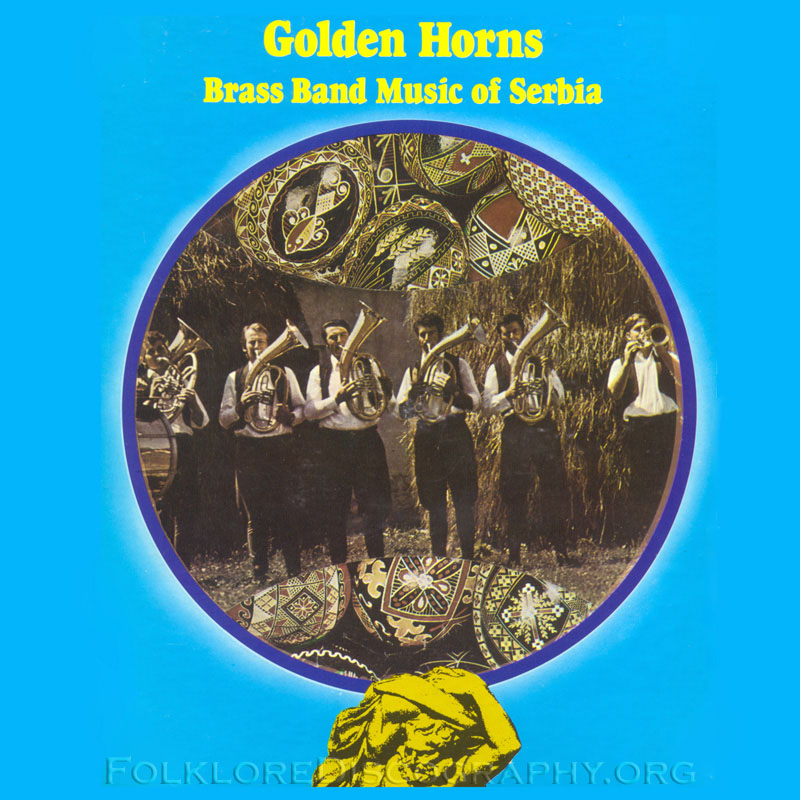 Golden Horns - Brass Band Music of Serbia