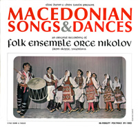 Macedonian Songs & Dances, Elsie Dunin & Chris Tasulis Present