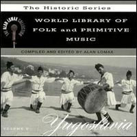 World Library of Folk and Primitive Music Vol V: Yugoslavia